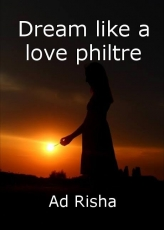 Dream like a love philtre
