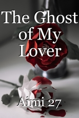 The Ghost of My Lover