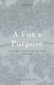 A Fox's Purpose