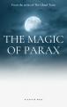 The Magic of Parax