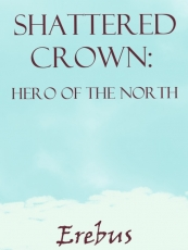 Shattered Crown: Hero of the North