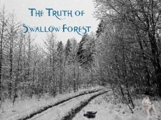 The Truth of Swallow Forest