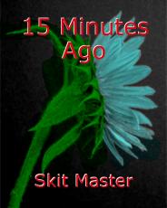 15 Minutes Ago