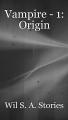 Vampire - 1: Origin