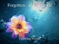 Forgotten- A WoF Fanfic