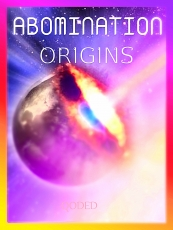 ABOMINATION THE SERIES BOOK 1 : ORIGINS