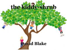 the kiddy-shrub