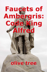 Faucets of Ambergris: Code King Alfred