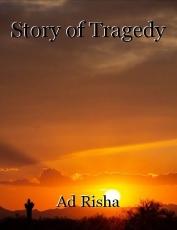 Story of Tragedy