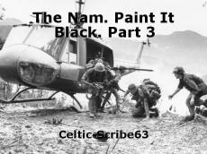 The Nam. Paint It Black. Part 3