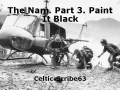 The Nam. Part 3. Paint It Black