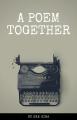 A Poem Together