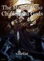 The Mortal Who Challenged Gods