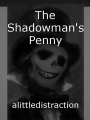 The Shadowman's Penny