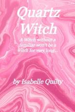 Quartz Witch
