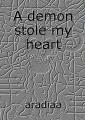 A demon stole my heart