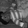 A Doll Comes to Life in the Time of Coronavirus: Cookie Saves the Day
