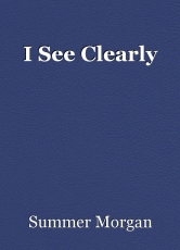 I See Clearly