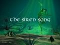 The Siren Song