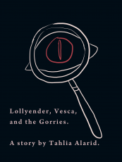 Lollyender, Vesca, and the Gorries
