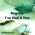 Regrets, I've Had A Few