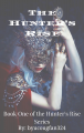 Undercover Princess (Book #1 of Hunters' Rise Series)