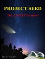 PROJECT SEED: The LINSAT Incident