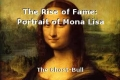 The Rise of Fame: Portrait of Mona Lisa