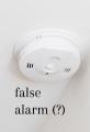 False Alarm (?)