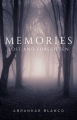 Memories: Lost and Forgotten