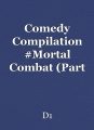 Comedy Compilation #Mortal Combat (Part 2)