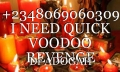 +2348069060309 I NEED QUICK VOODOO REVENGE DEATH SPELL AND LOVE SPELL CASTER