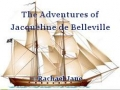 The Adventures of Jacqueline de Belleville