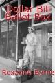 Dollar Bill Ballot Box