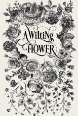 A Wilting Flower
