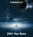 2001 Has Been