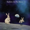 Rabbits On The Moon