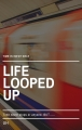 Life Looped Up