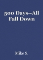 500 Days--All Fall Down