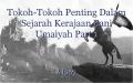 Tokoh-Tokoh Penting Dalam Sejarah Kerajaan Bani Umaiyah Part 1
