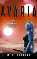 Avaria, The Determined Survivor