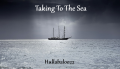 Taking To The Sea