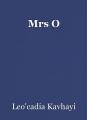 Mrs O