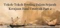 Tokoh-Tokoh Penting Dalam Sejarah Kerajaan Bani Umaiyah Part 2