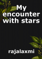My encounter with stars