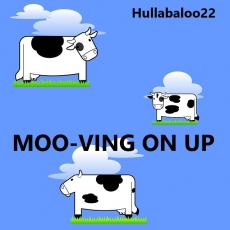 Moo-ving On Up
