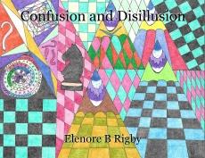 Confusion and Disillusion