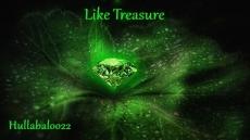 Like Treasure