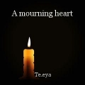 A mourning heart