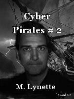 Cyber Pirates # 2